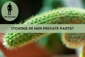 Itching in Private Parts of Men
