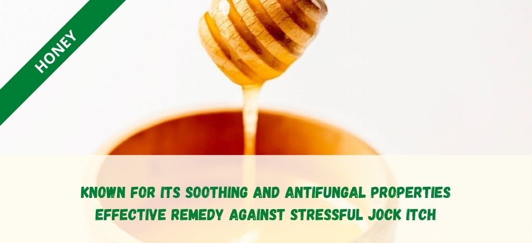 home remedy for private part itching - Honey