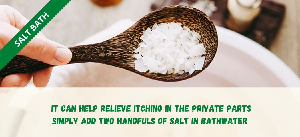 home remedy for private part itching - Salt bath