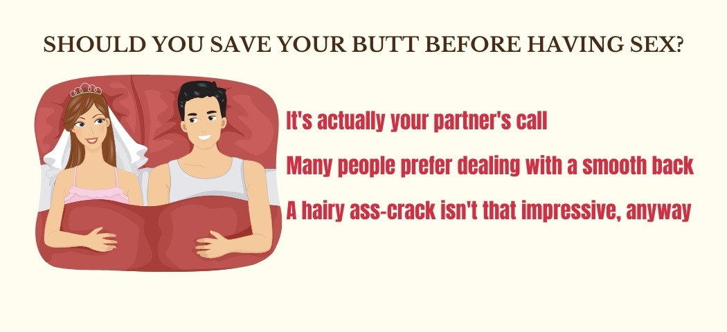 should you save butt before having sex