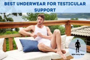Best Underwear For Testicular Support Review
