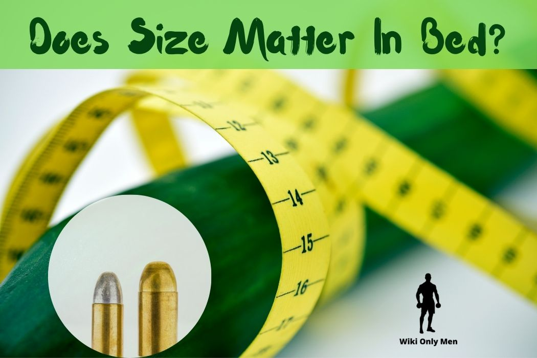 Does Size Matter In Bed -Facts