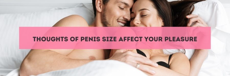 how does size matter in bed - psychological reason